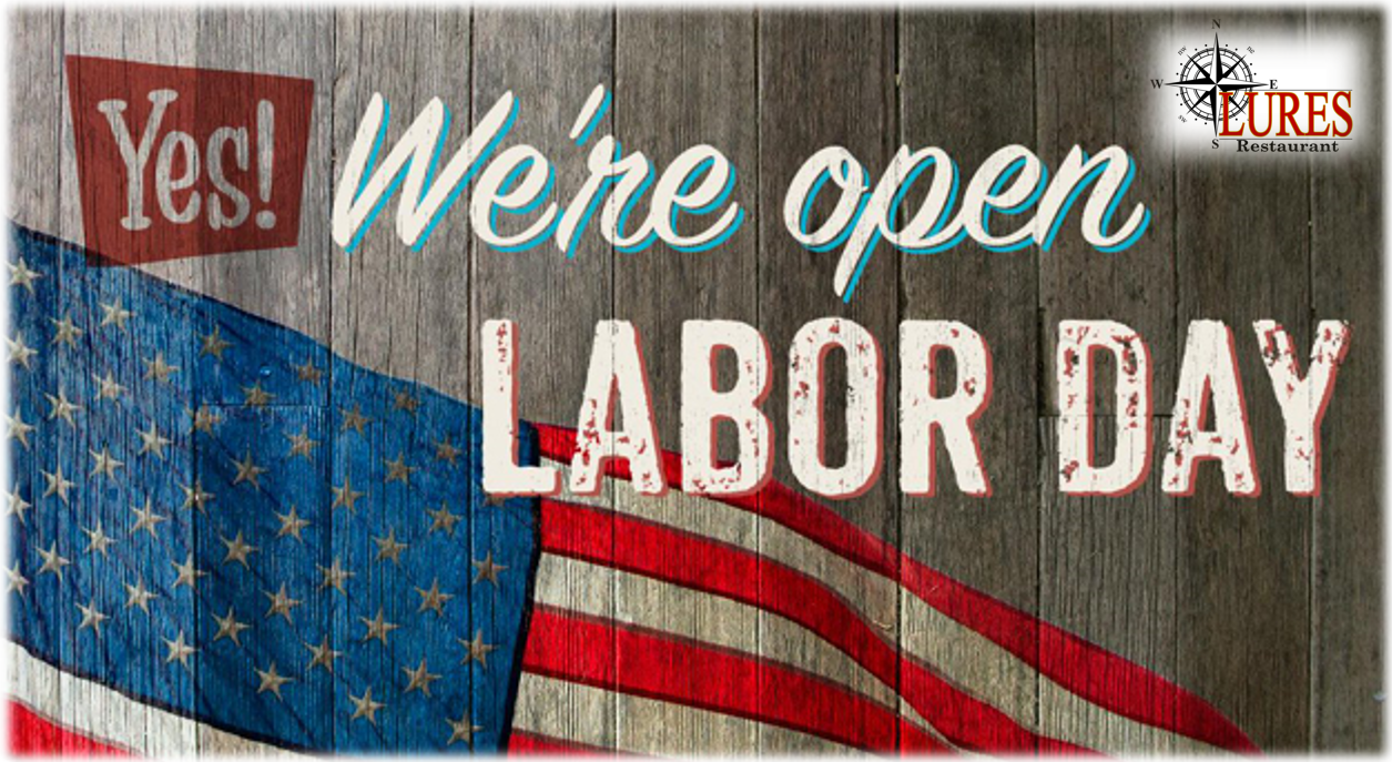 July 4th, Thursday Lures is Closed, but we invite you to Celebrate Independence Day with us on July 3rd! Great Food, Awesome People, Live Music Band!